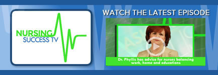 View the Latest Episode of Nursing Success TV